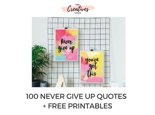 never give up quotes free printable