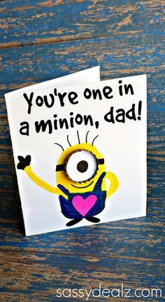 one in a minion card for dad