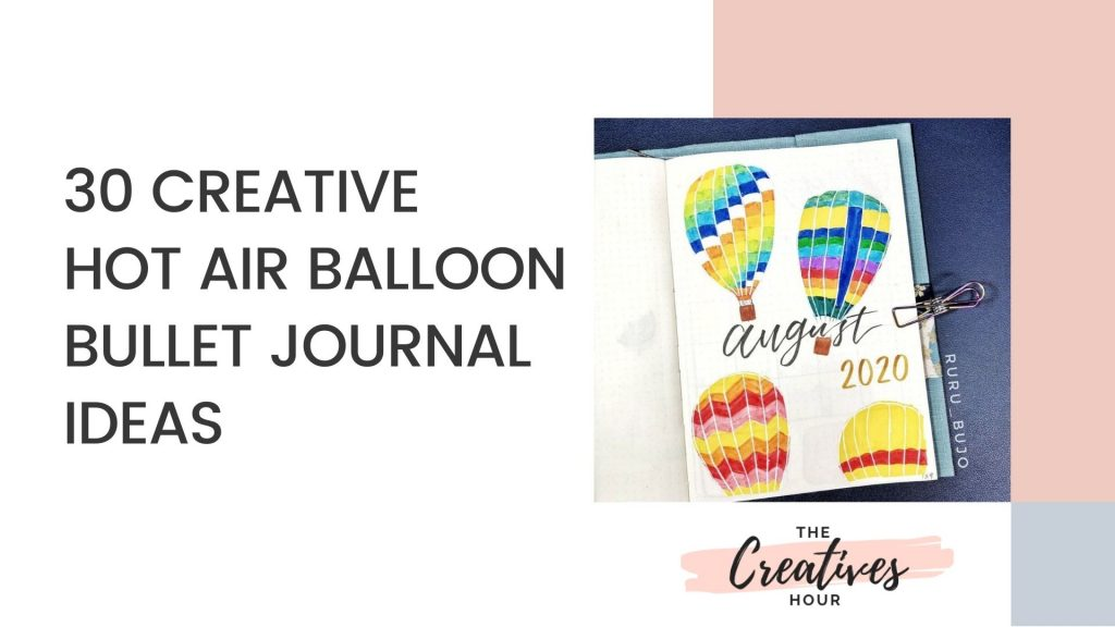 hot air balloon bullet journal ideas