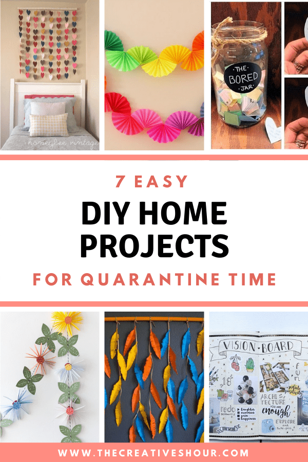 7 Easy Diy Home Projects For Quarantine Time The Creatives Hour